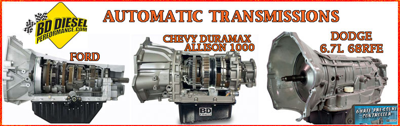 BD Diesel Upgraded Transmissions for Duramax, Cummins, Ford Diesels